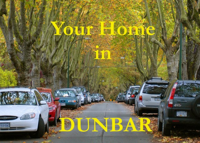 Your home in Dunbar Vancouver